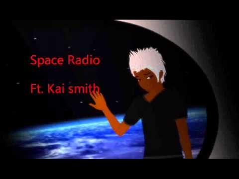 【UTAU】Space radio【Kai smith act 5】