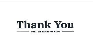 Thank you for 10 years of code