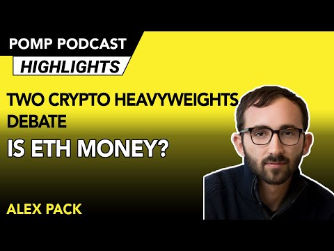 Is Eth Money? Two Crypto Heavyweights Debate