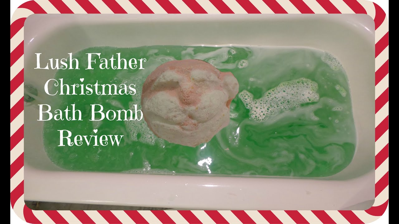 Lush Father Christmas Bath Bomb Bath Demo Review | FrostBitten ...
