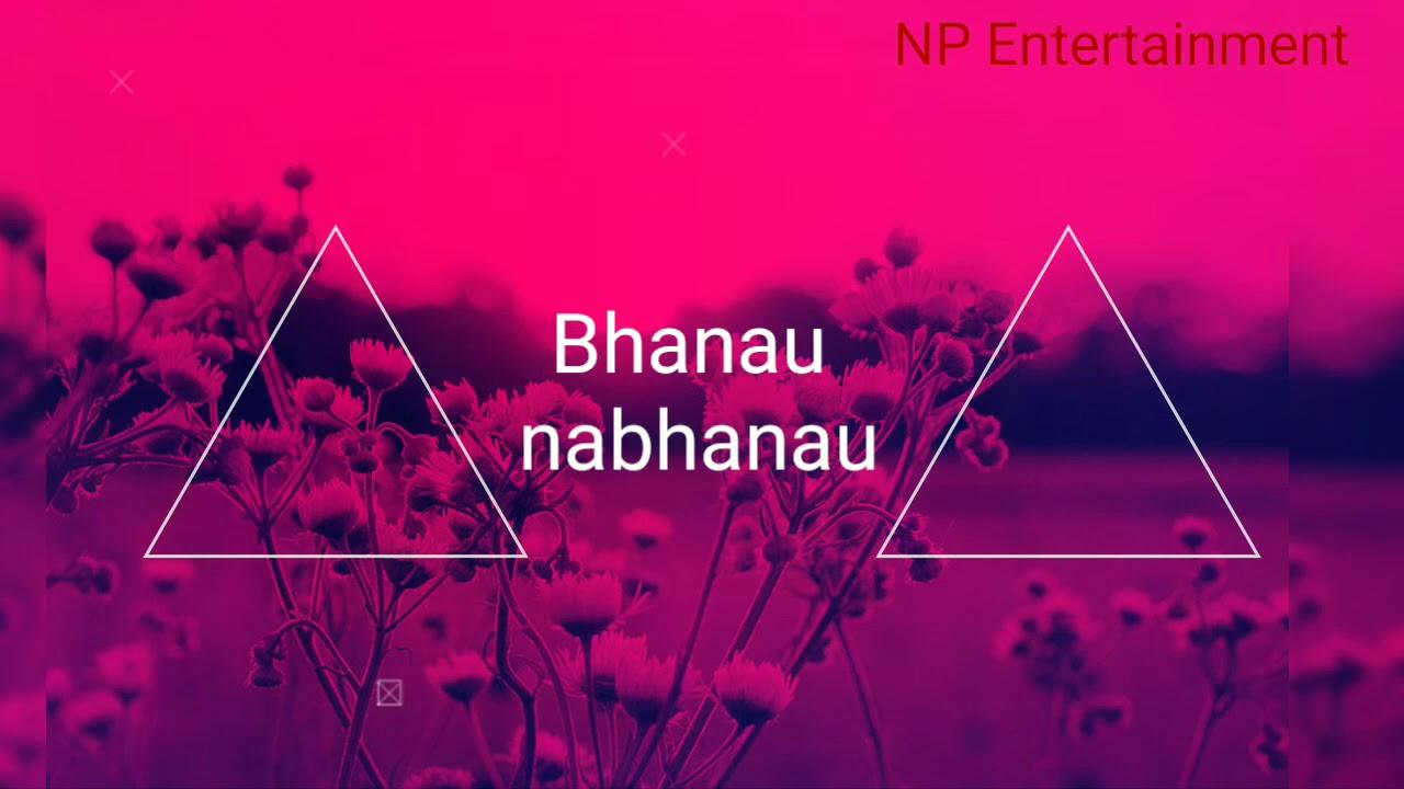 Download Bhanau nabhanau cover song || Ajay Adhikari | Lok pop song