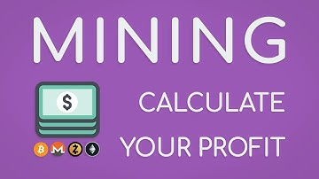How To Calculate Mining Profit: The Easy COMPLETE Guide!