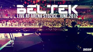 Beltek live at Arena Stozice, June 2012 (Free Download)