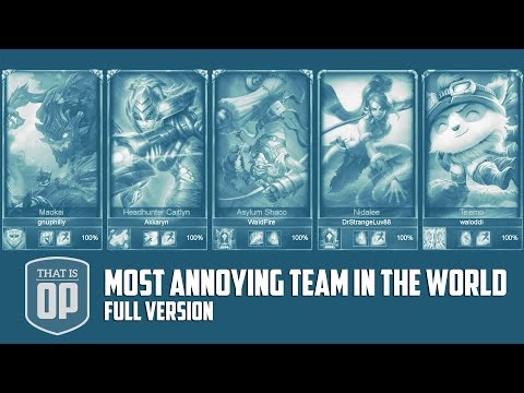 The Most Annoying Team Ever (THE VERY LONG UNCUT VERSION) - League of Legends World Records