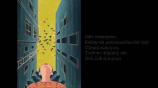 Pinhani - Dön Bak Dünyaya (Şarkı Sözleri) Video