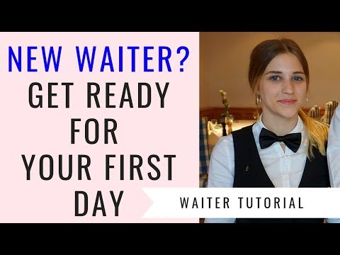 New waitress/waiter training series! Part ONE: First day as a waitress/ waiter! Things to know!