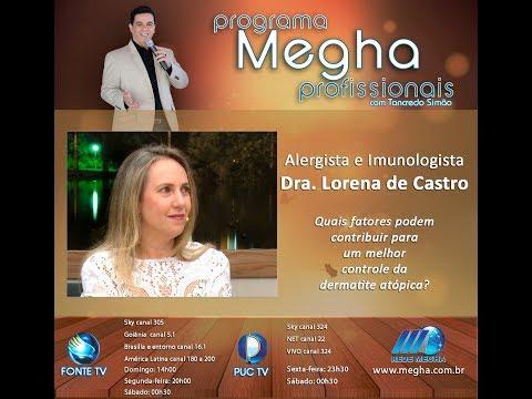 Programa Megha Profissionais - 622 - Parte 3 | Dra. Lorena De Castro
