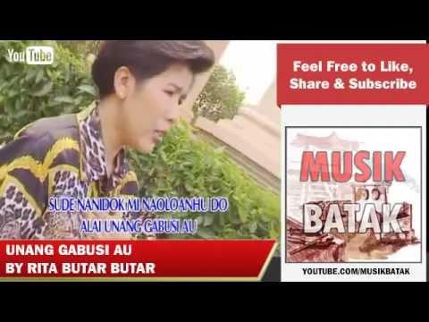 Lagu Batak - Rita Butar Butar - Unang Gabusi Au