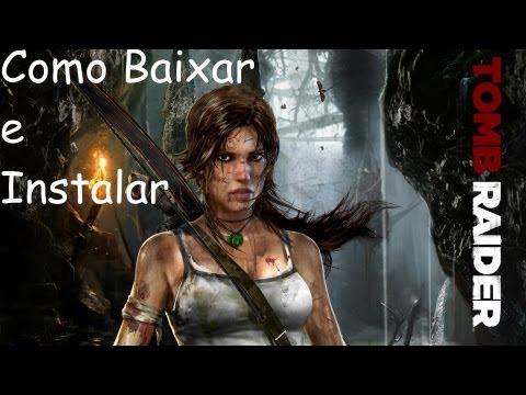 Como baixar e Instalar Tomb Raider 2013 [PT-BR]