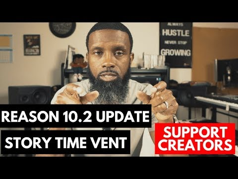PROPELLERHEAD REASON 10. 2 UPDATE NEWS / STORY TIME VENT / MY UPCOMING EVENT Mp3