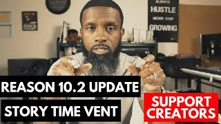 PROPELLERHEAD REASON 10. 2 UPDATE NEWS / STORY TIME VENT / MY UPCOMING EVENT