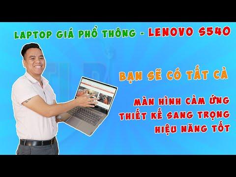 Đánh Giá Chất Lượng Laptop Lenovo IdeaPad S540 Màn 14 inch