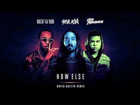 Steve Aoki - How Else feat. Rich The Kid & ILoveMakonnen (David Guetta Remix) [Official Audio]