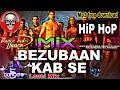 Bezubaan kab se hip hop mix song   Street dancer 3D   Anonymous beats 00031