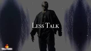 Drake - Less Talk Feat Bryson Tiller