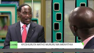KAVIRU PART 1 With KFCB CEO Dr. Ezekiel Mutua 18th May 2017