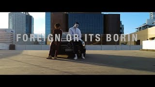 Goosey - Foreign Or It's Borin' Ft. Byron Green (Official Music Video)