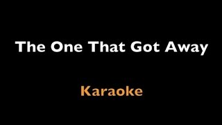 The One That Got Away - Karaoke - Katy Perry - Instrumental