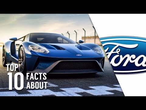 TOP 10 INTERESTING FACTS ABOUT FORD MOTOR COMPANY