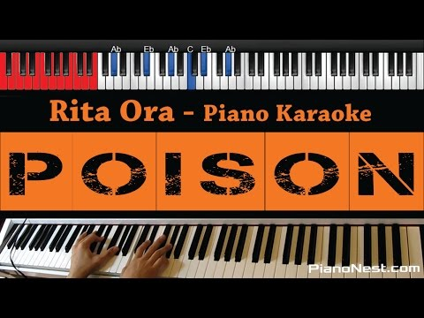 Rita Ora - Poison - HIGHER Key (Piano Karaoke / Sing Along / Cover with Lyrics)