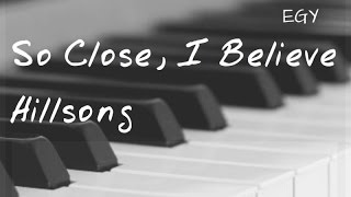 So Close, I Believe Cover (Hillsong) - Instrumental (Piano + Strings) - EGY