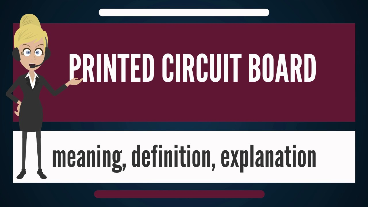 What Is Printed Circuit Board Does Mean Electronic Design One Sided Copper Clad Meaning
