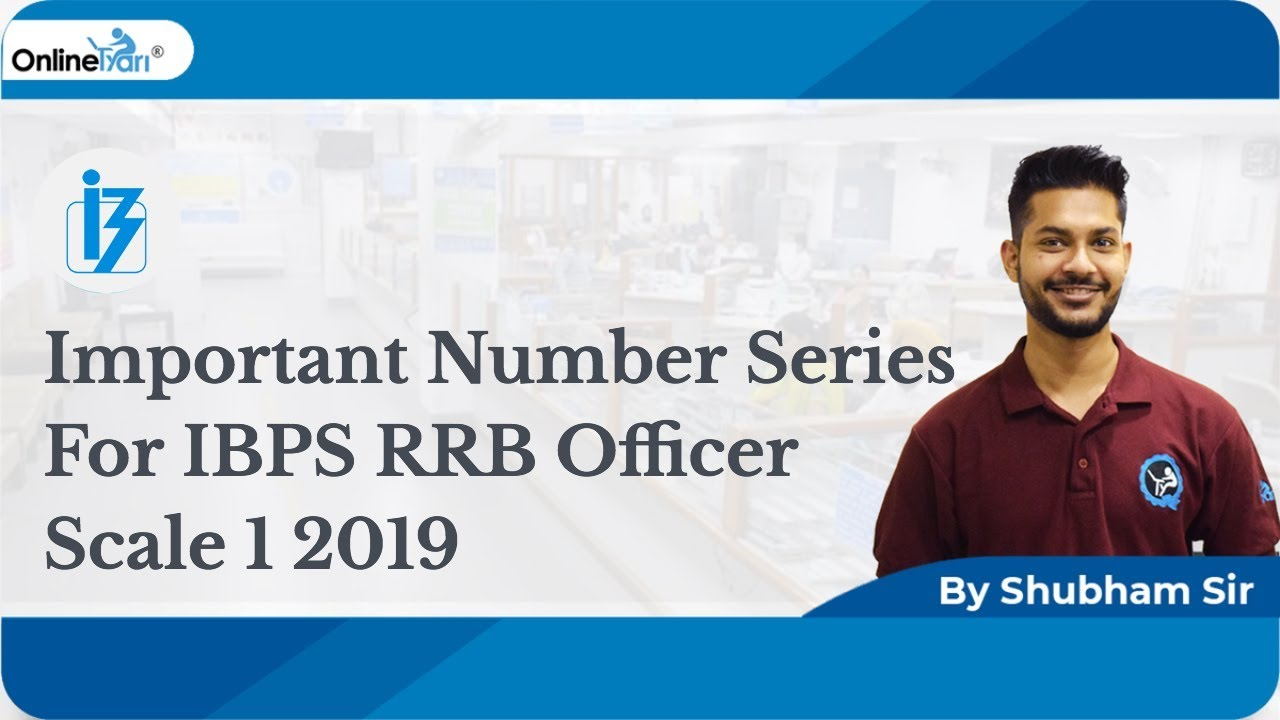 Number series for IBPS RRB Officer Scale 1 2019 (Mock Discussion)