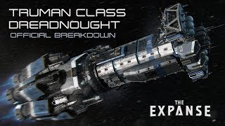 The Expanse: Truman Class Dreadnought - Official Breakdown