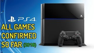 E3 2018:  All The PlayStation 4 Games Confirmed So Far