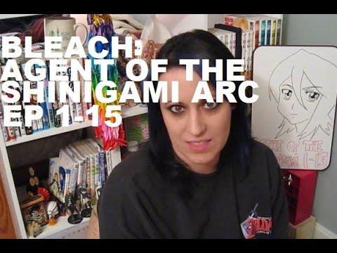 bleach:-agent-of-the-shinigami-arc-review,-ep-1-15