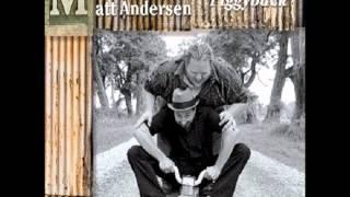 Hold Me With Both Hands - Matt Andersen