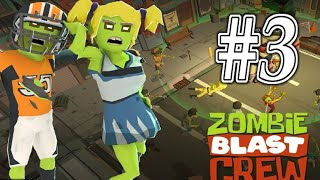 Zombie Blast Crew - Gameplay Walkthrough Part 3 - Zombie Survival Attack ( ios, Android )