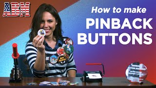 How to make a pinback button with a button maker from American Button Machines