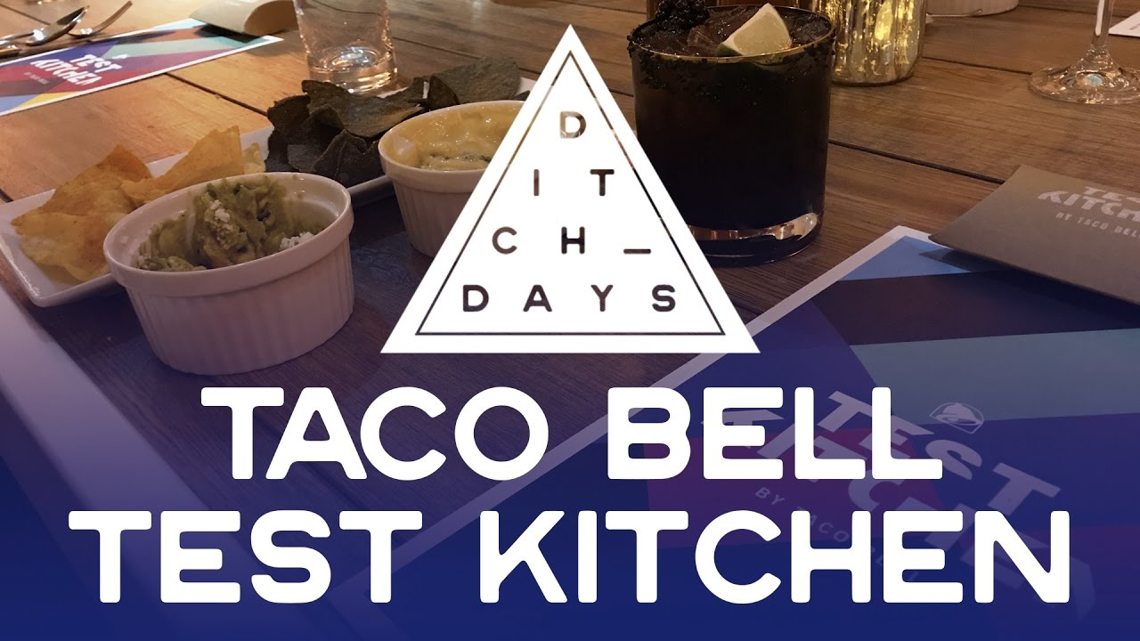 Ditch Days | Taco Bell Test Kitchen - YouTube