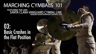 Marching Cymbals 101: 03 Crashes at Flat Position
