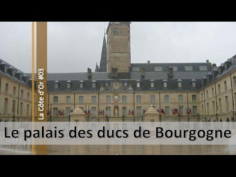 La Côte D'Or N°03, Le Palais Des Ducs De Bourgogne