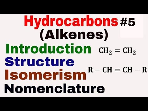 Hydrocarbons #5 | Alkenes | Introduction | Structure | Nomenclature | Isomerism