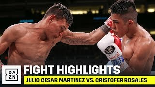 HIGHLIGHTS | Julio Cesar Martinez vs. Cristofer Rosales
