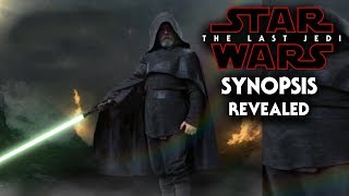 Star Wars The Last Jedi Official Synopsis Revealed!