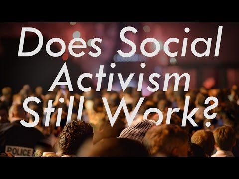 Does Social Activism Still Work?