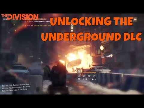 The Division - XBox - Unlocking the Underground DLC and the first mission