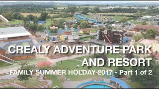 Crealy Adventure Park and Resort - Our Family Summer Holiday 2017