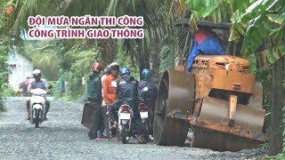Người dân xứ dừa bức xúc đội mưa ngăn thi công công trình giao thông