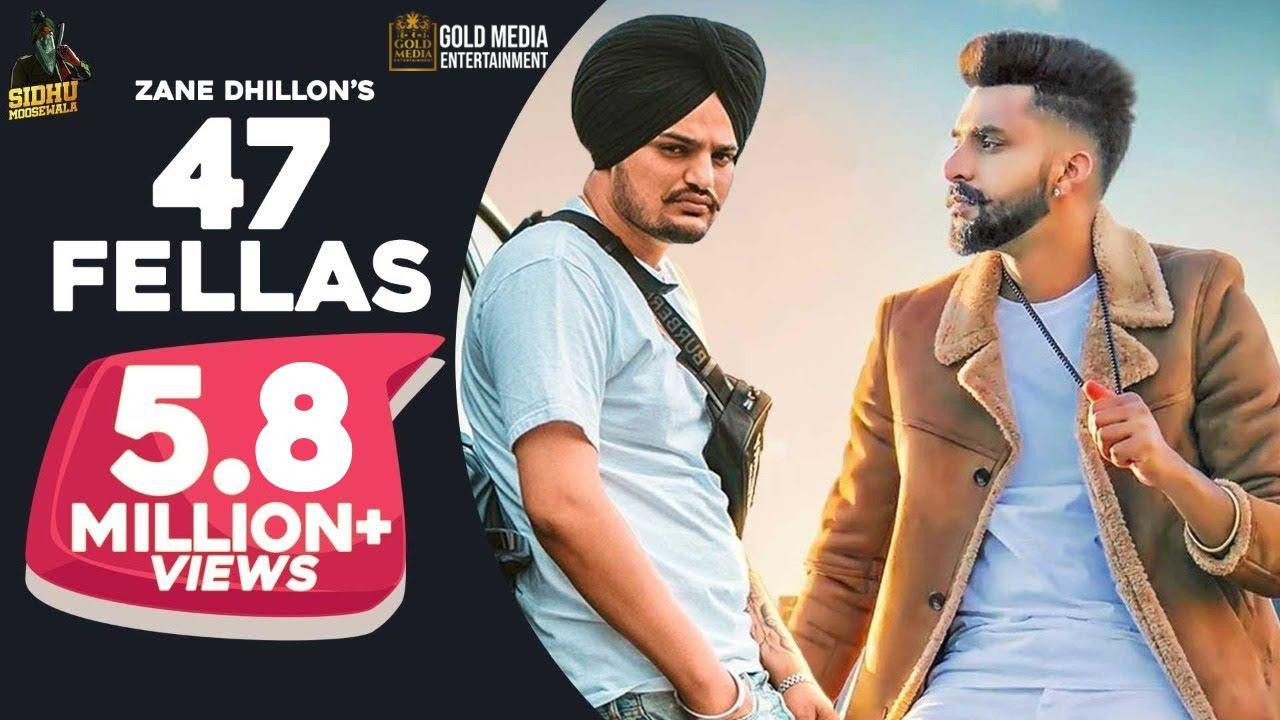 47 Fellas : Zane Dhillon | Sidhu Moose Wala| The Kidd | Sagan Maan | Latest Punjabi Song 2019