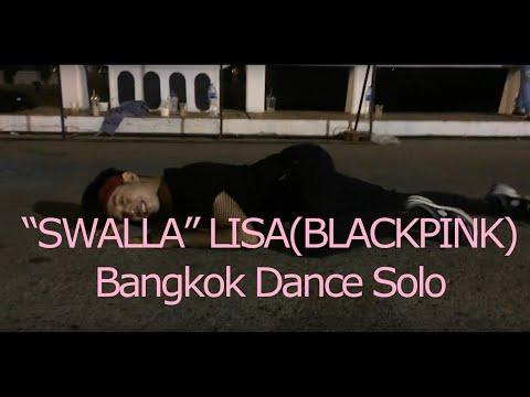 "LISABLACKPINK - ""SWALLA"" Bangkok Dance Solo  COVER by KruPai"