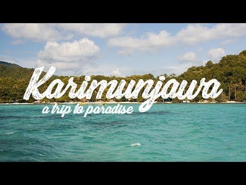 A Trip to Paradise - Karimunjawa Island Indonesia 2017