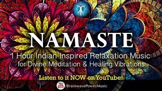 "Baixar 1 Hour Indian-Inspired Relaxation Music: ""Namaste"" - Divine Meditation, Deep Calm, Sleep, Healing"