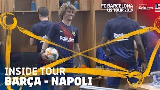 BEHIND THE SCENES AT BARÇA - NAPOLI (2-1) | Inside Tour USA 2019 #3