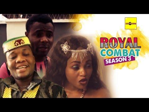 Nigerian Nollywood Movies - Royal Combat 3