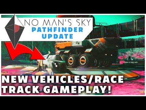ALL 3 EXOCRAFT LAND VEHICLES & RACE TRACK! - No Man's Sky Path Finder Update Gameplay/Let's Play